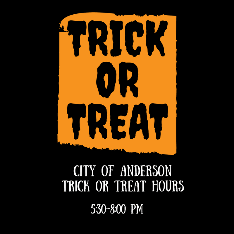 City of Anderson Trick or Treat Hours (1)